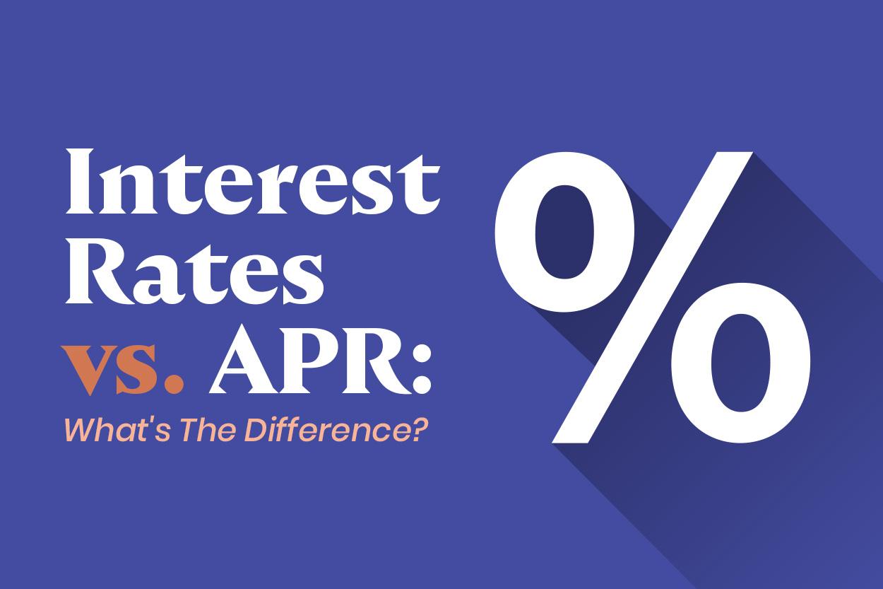Interest Rates vs. APR